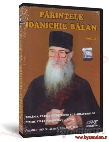 Father Ioanichie Bălan. vol. 5